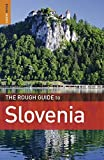 The Rough Guide to Slovenia by Darren (Norm) Longley (2010-04-01)