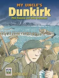 [My Uncle's Dunkirk: No. 2] (By: Mick Manning) [published: May, 2011]