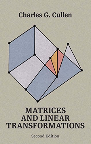 Matrices and Linear Transformations: Second Edition (Dover Books on Mathematics)
