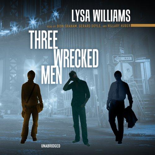 Three Wrecked Men  Audiolibri