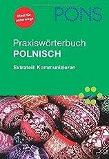 PONS Praxiswörterbuch Polnisch: Polnisch-Deutsch/Deutsch-Polnisch. Extrateil: Kommunizieren