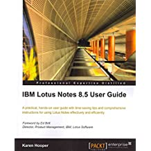 [(IBM Lotus Notes 8.5 User Guide)] [By (author) Karen Hooper] published on (August, 2010)