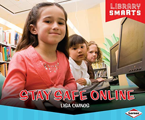 Stay Safe Online (Library Smarts) (English Edition)