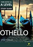 Othello: York Notes for A-Level (York...