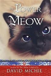 The Power of Meow (Dalai Lamas Cat 3) by David Michie (2015-06-16)