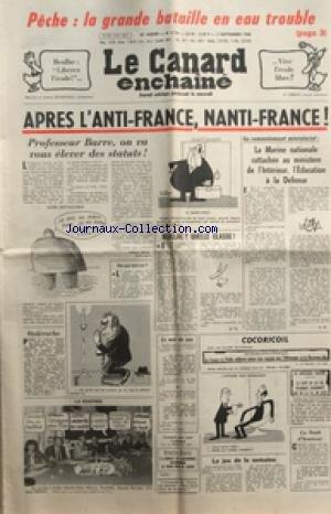 CANARD ENCHAINE (LE) [No 3123] du 03/09/1980 - PECHE / LA GRANDE BATAILLE EN EAU TROUBLE - APRES L'ANTI-FRANCE - NANTI-FRANCE - BARRE - LE REMANIEMENT MINISTERIEL - TENNIS ET YANNICK NOAH - BEULLAC / LIBEREZ L'ECOLE
