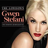 The Lowdown (2cd) by Gwen Stefani -