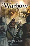 Warbow: Volume 2 (The Saga of Roland Inness)
