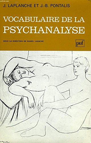 Vocabulaire de la psychanalyse par Jean Laplanche, J.-B. (Jean-Bertrand) Pontalis, Daniel Lagache