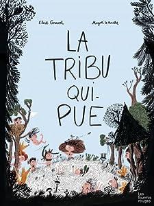"""Afficher """"La tribu qui pue"""""""