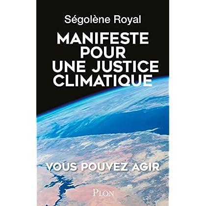 Manifeste pour une justice climatique (Hors collection)