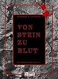 Von Stein zu Blut (Die Erben des Wandels) von Dominik A. Vockner