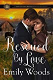 Rescued by Love (Triple Range Ranch Western Romance Book 2)