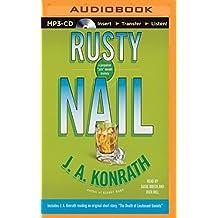 Rusty Nail (Jack Daniels Mysteries) by J. A. Konrath (2015-09-06)