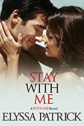 Stay With Me (With Me Book 1) (English Edition)