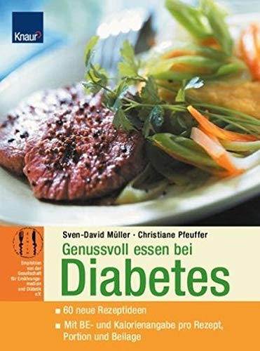 Genußvoll essen bei Diabetes. par Christiane Pfeuffer