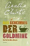 Das Geheimnis der Goldmine: Ein Fall für Miss Marple