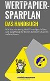 Wertpapiersparplan: Das Handbuch