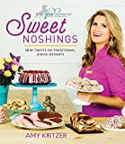 Sweet Noshings: New Twists on Traditional Jewish Desserts