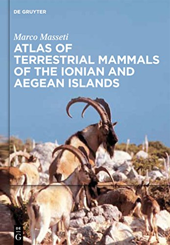 Atlas of terrestrial mammals of the Ionian and Aegean islands (English Edition)