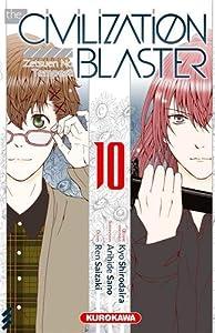 The Civilization Blaster - Zetsuen no Tempest Edition simple Tome 10