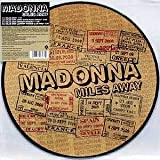 "MADONNA - Miles Away - TRES RARE 12"" Picture Disc"