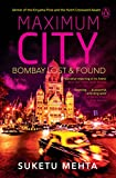 Maximum City: Bombay Lost & Found