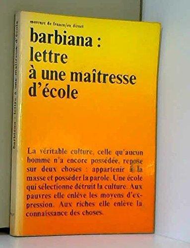 Lettre à une maîtresse d'école, par les enfants de barbiana - traduit de l'italien par michel thurlotte