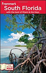 Frommer's South Florida: With the Best of Miami and the Keys (Frommer's Complete Guides) by Lesley Abravanel (2010-09-22)