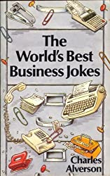The World's Best Business Jokes