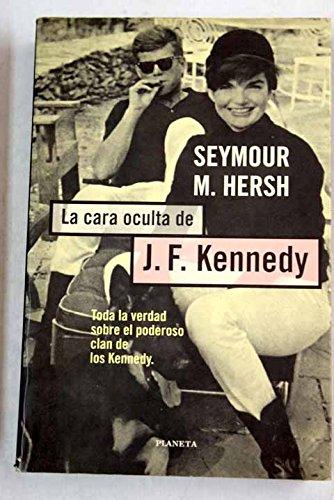 La cara oculta de j.f.kennedy