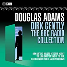 Dirk Gently: The BBC Radio Collection: Two BBC Radio full-cast dramas (BBC Audio)