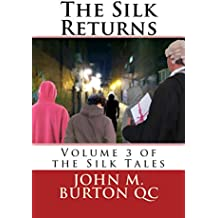 The Silk Returns (The Silk Tales Book 3)