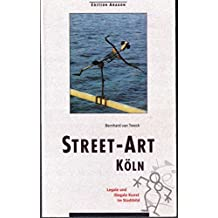 Street-Art Köln: Kunst und Graffiti im öffentlichen Raum