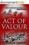 Act of Valour (English Edition)