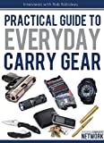 Image de Practical Guide To Everyday Carry Gear (English Edition)