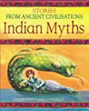 Indian Myths: Stories from Ancient Civilisations