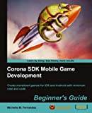 Image de Corona SDK Mobile Game Development: Beginner's Guide