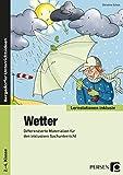 Wetter: Differenzierte Materialien für den inklusiven Sachunterricht (2. bis 4. Klasse) (Lernstationen inklusiv)