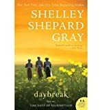 By Gray, Shelley Shepard ( Author ) [ Daybreak: Days of Redemption By Feb-2013 Paperback