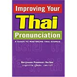 Improving Your Thai Pronunciation: A Guide to Mastering Thai Sounds (Book & CD)