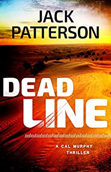 Dead Line (A Cal Murphy Thriller Book 2) by [Patterson, Jack]