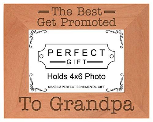 Meilleur Dads Get promoted to Grandpa Cadeau Bois naturel gravé Cadre photo, bois, 4x6 Horizontal