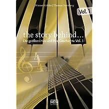 The Story Behind... Vol. 1: Die größten Hits und ihre Geschichte