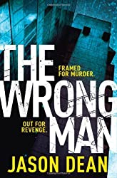 The Wrong Man (James Bishop 1) by Jason Dean (2012-05-10)