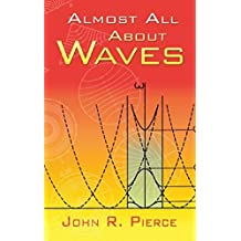Almost All About Waves (English Edition)