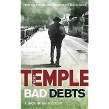Bad Debts (Jack Irish Thriller 1) by Peter Temple (2007-05-03)