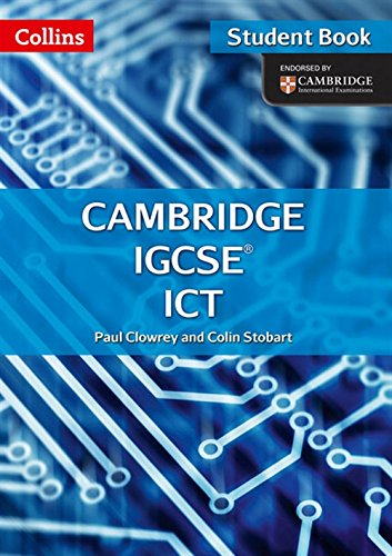 Cambridge IGCSE ICT. Per le Scuole superiori (Collins Cambridge IGCSE (TM)) por Paul Clowrey