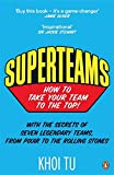 Superteams: How to Take Your Team to the Top