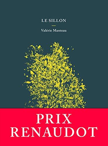 Le sillon - Prix Renaudot 2018 par Valérie Manteau